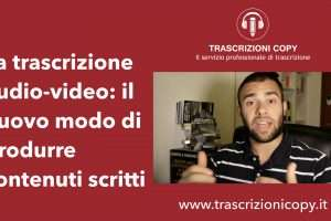 trascrizione audio-video